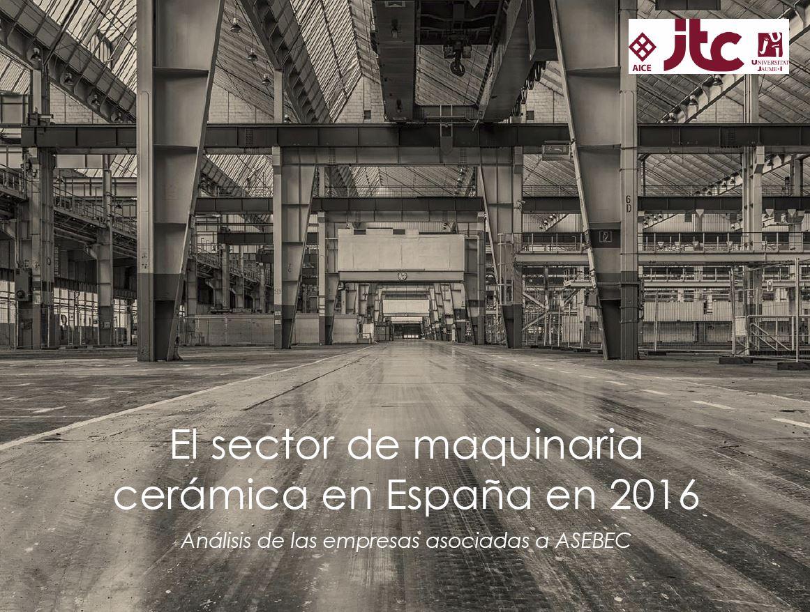 sector maquinaria cerámica españa 2016